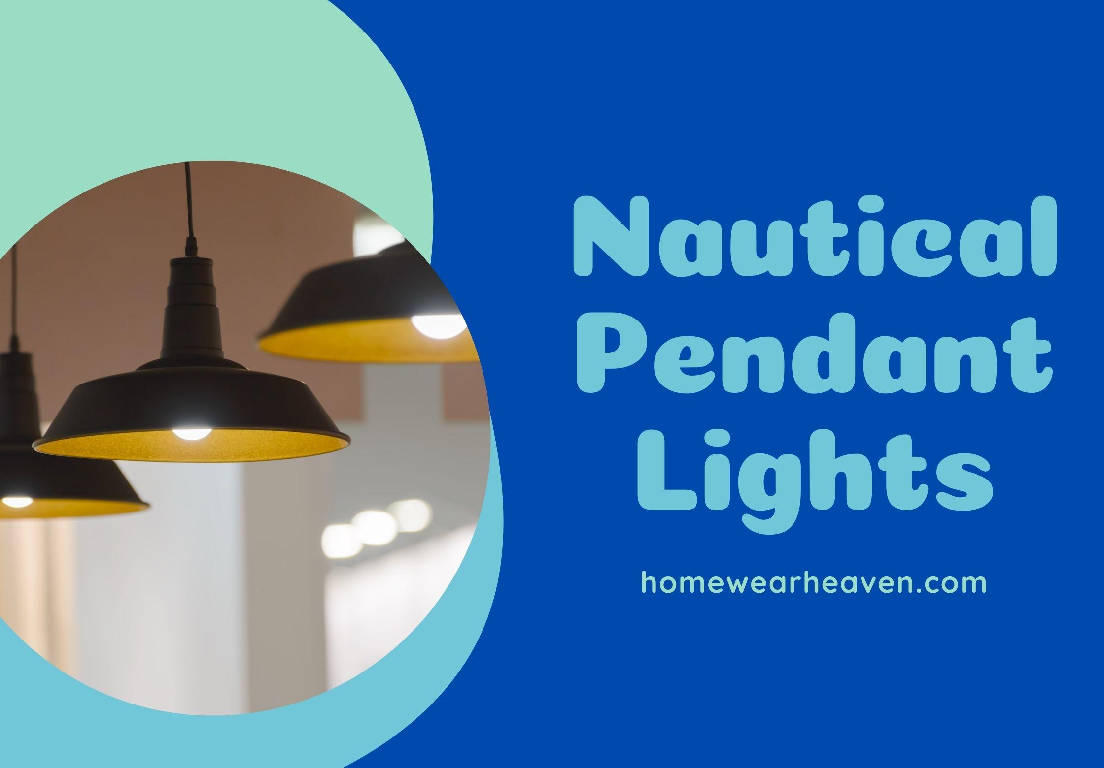 Top 10 Best Nautical Pendant Lights in 2021