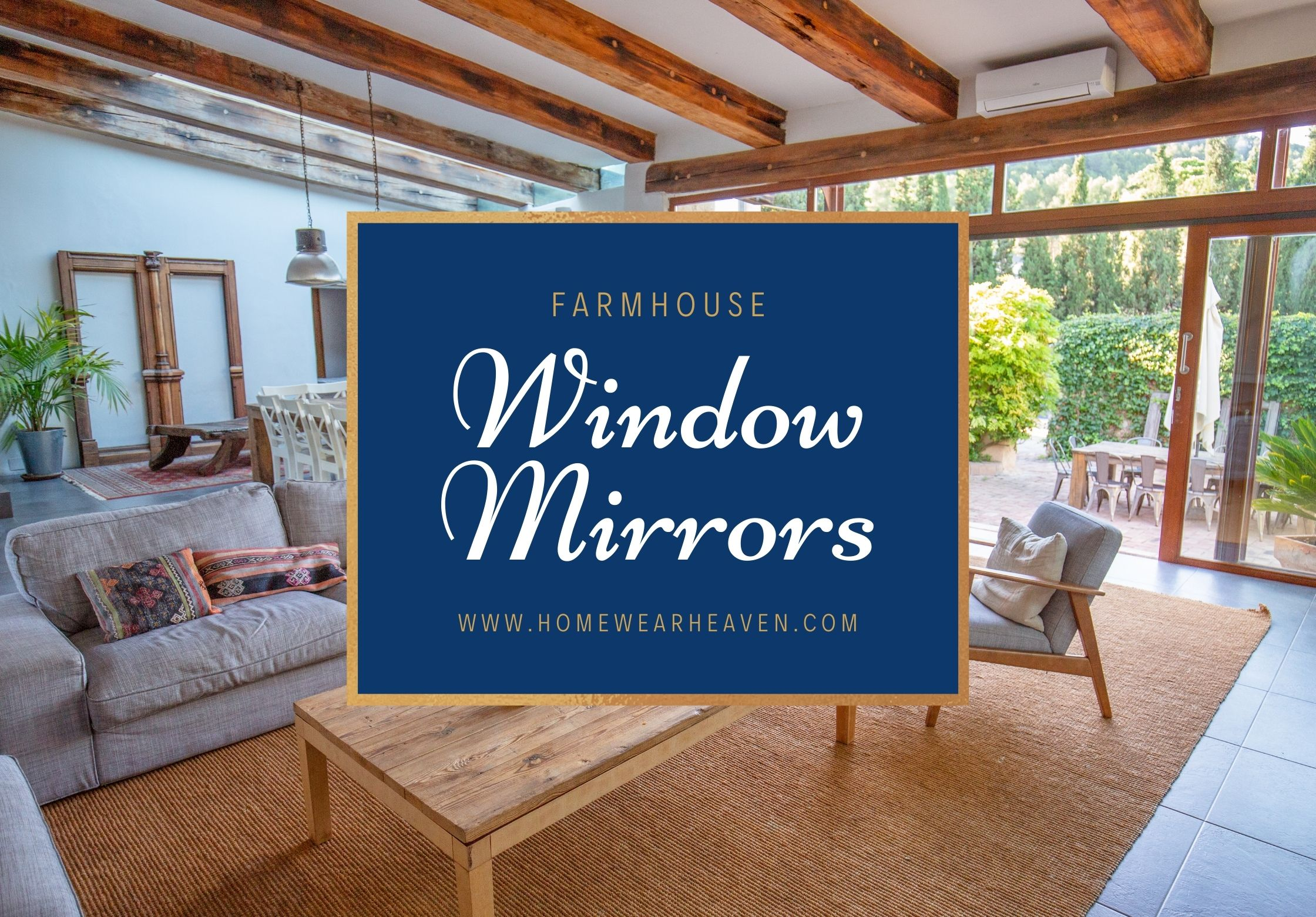 Top 10 Best Farmhouse Window Mirrors in 2021